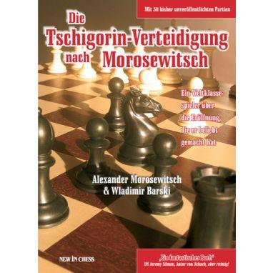 Die Tschigorin-Verteidigung nach Morosewitsch