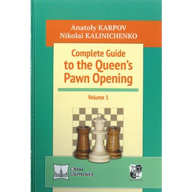 Complete Guide to the Queen's Pawn Opening, 1