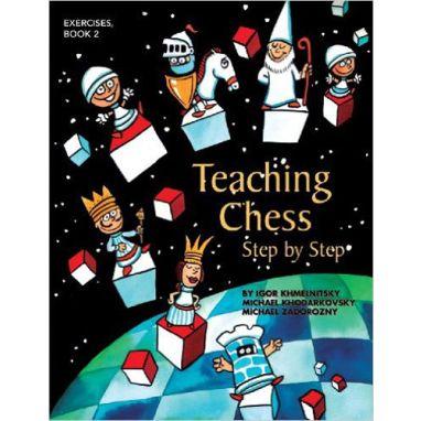Teaching Chess Step by Step - Book 2