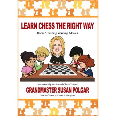Learn Chess The Right Way: Book 5