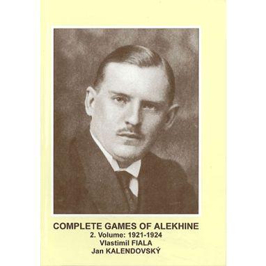 Complete Games of Alekhine, Vol. 2