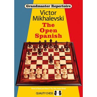 Grandmaster Repertoire 13 - The Open Spanish