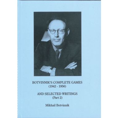 Botvinnik's Complete Games 1942-1956