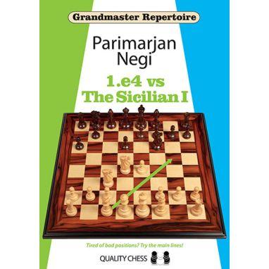 GM Repertoire 1.e4 vs The Sicilian I