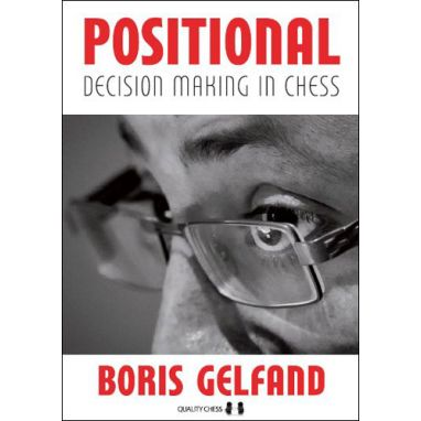Positional Decision Making in Chess, hardcover