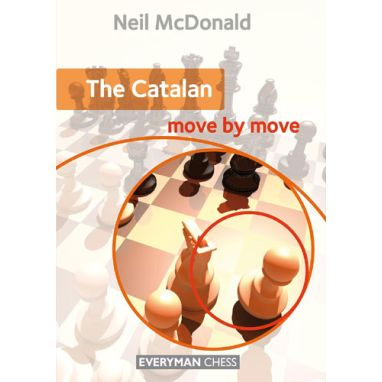 The Catalan: Move by Move