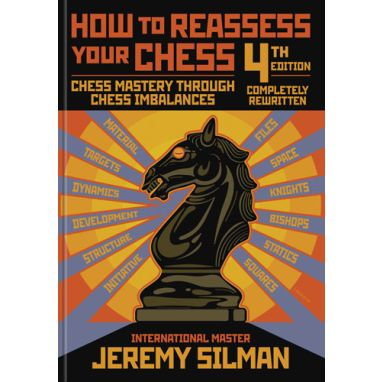 How to Reassess your Chess - 4th Edition