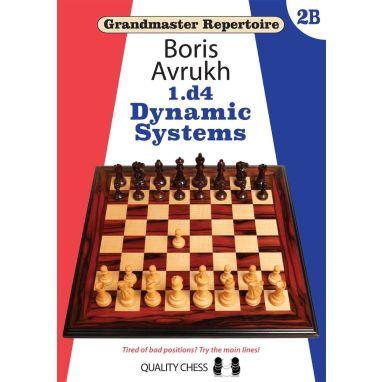 Grandmaster Repertoire 2B - 1.d4  Dynamic Systems