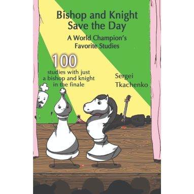 Bishop and Knight Save the Day
