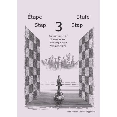 Learning Chess Workbook Step 3 Thinking Ahead