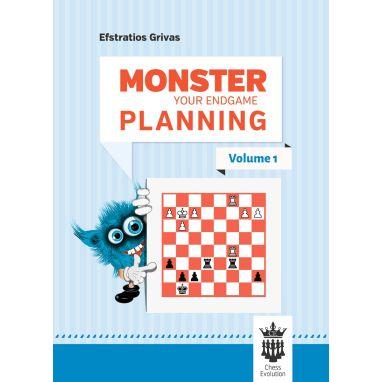 Monster Your Endgame Planning Vol. 1