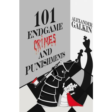 101 Endgame Crimes and Punishments