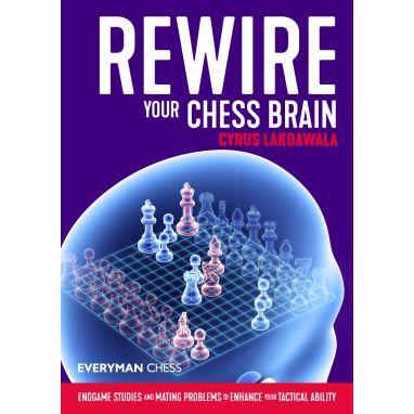 Rewire Your Chess Brain