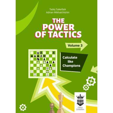The Power of Tactics - Volume 3