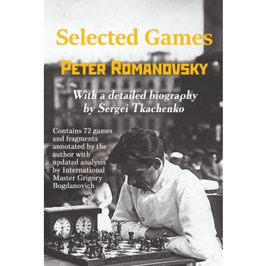 Selected Games: Peter Romanovsky