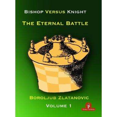 Bishop versus Knight