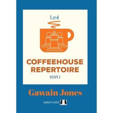 Coffeehouse Repertoire 1.e4 Volume 2