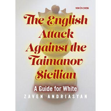 The English Attack against the Taimanov Sicilian