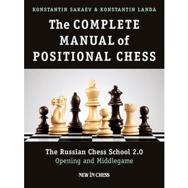 The Complete Manual of Positional Chess-Volume 1