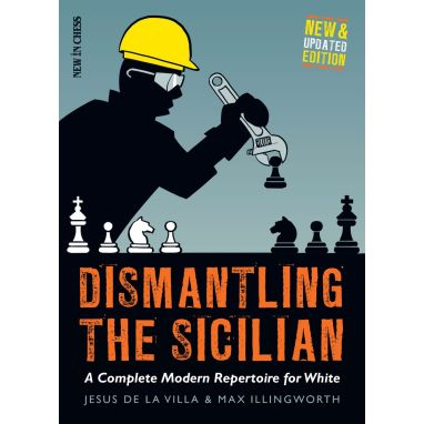 Dismantling the Sicilian - New and Updated Edition