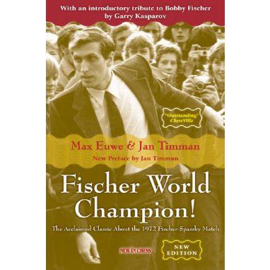 Fischer World Champion! - NEW EDITION