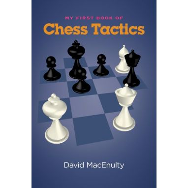 My First Book of Chess Tactics
