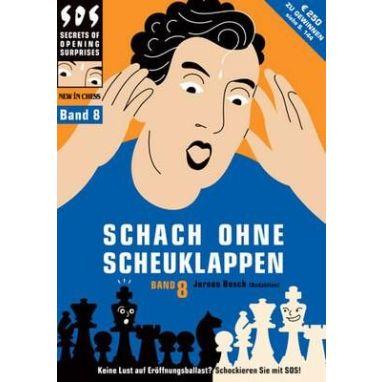Schach ohne Scheuklappen Band 8