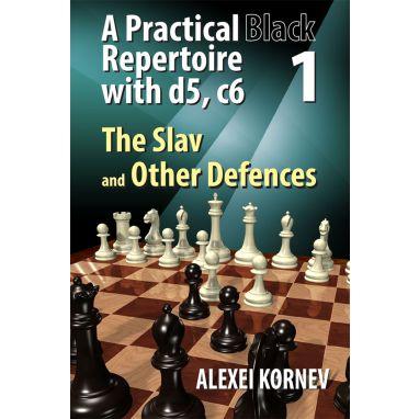 A Practical Black Repertoire with d5, c6. Volume 1