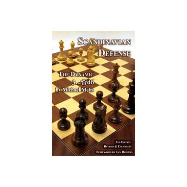 Scandinavian Defense - 2nd, Revised & Enlarged Edition