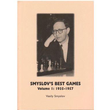 Smyslov's Best Games Volume I