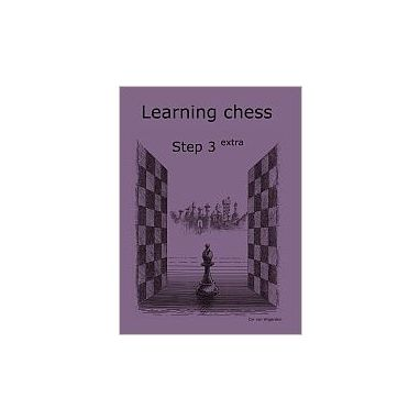 Learning Chess Workbook Step 3 Extra